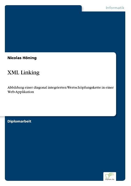 XML Linking als Buch von Nicolas Höning