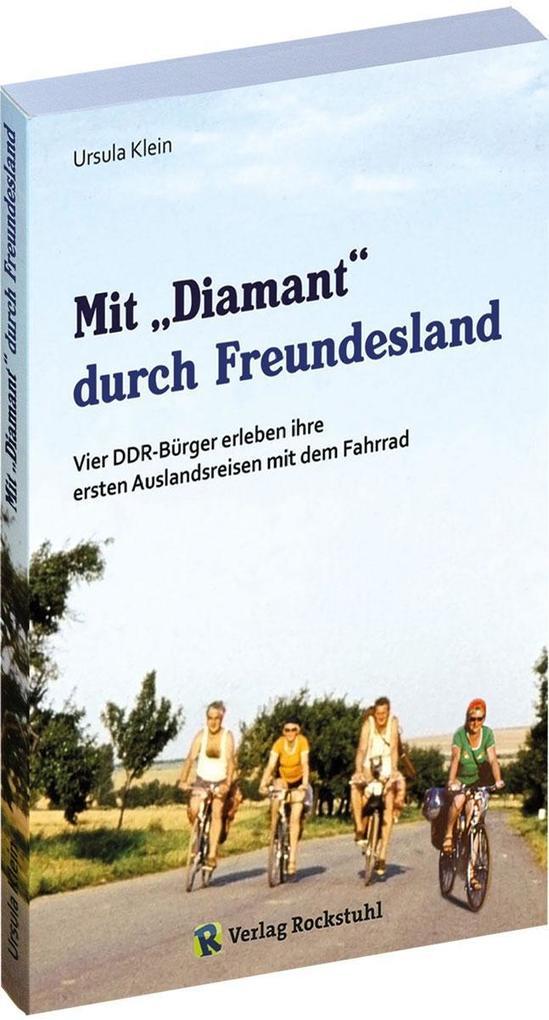 Mit Diamant durch Freundesland als Buch von Urs...