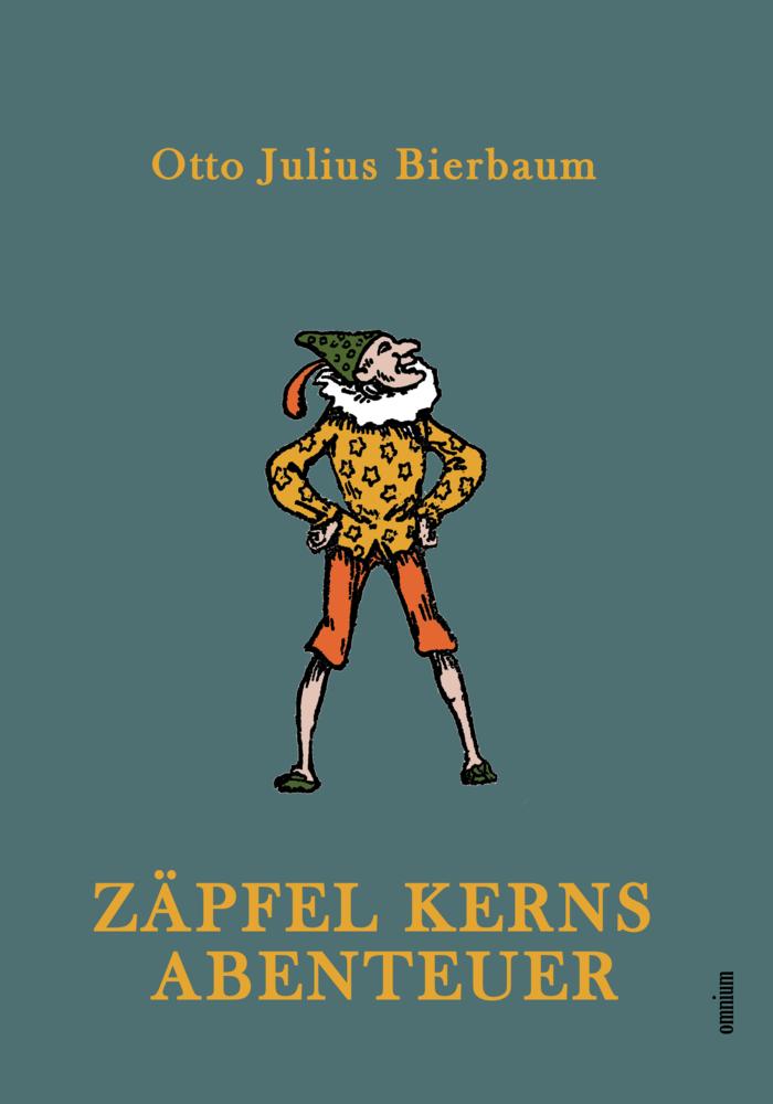 Zäpfel Kerns Abenteuer als Buch von Otto Julius...