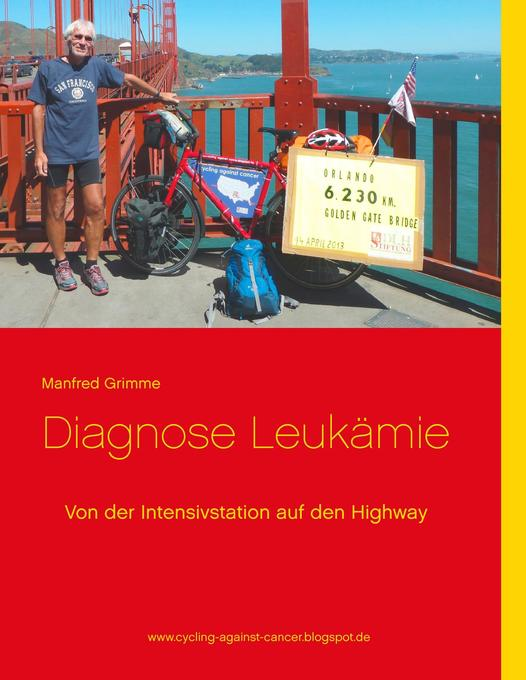 Diagnose Leukämie als Buch von Manfred Grimme