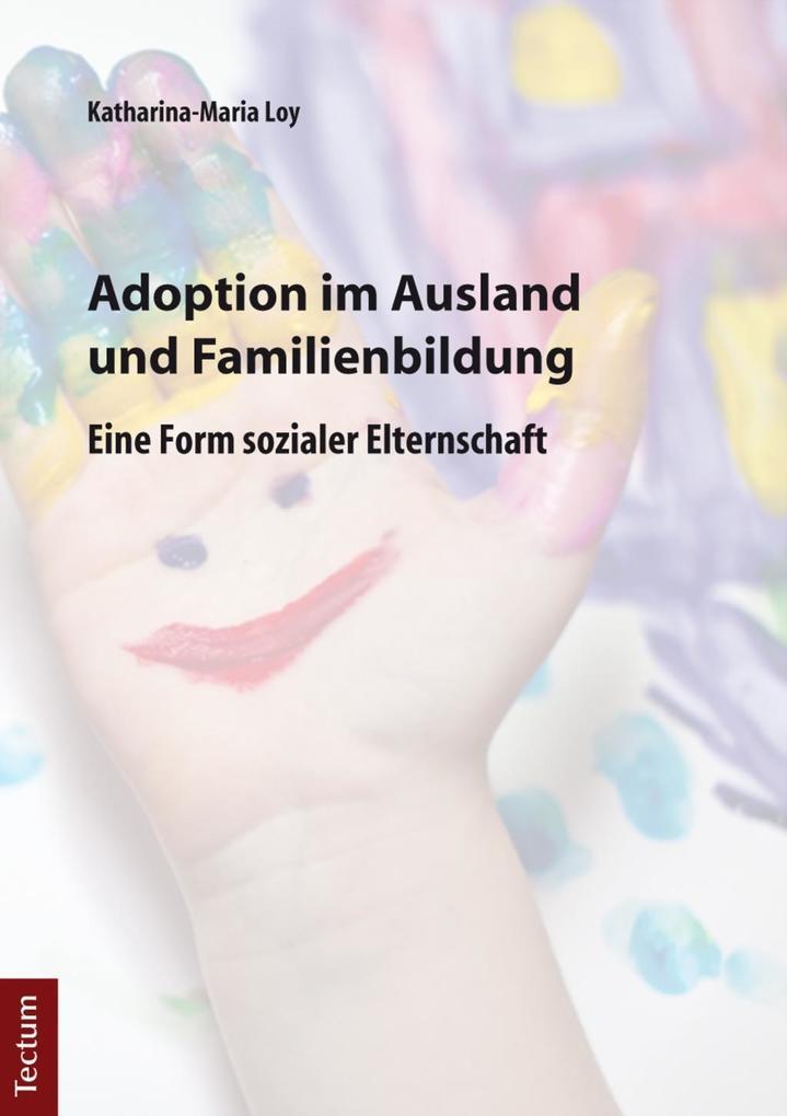 Adoption im Ausland und Familienbildung als eBo...