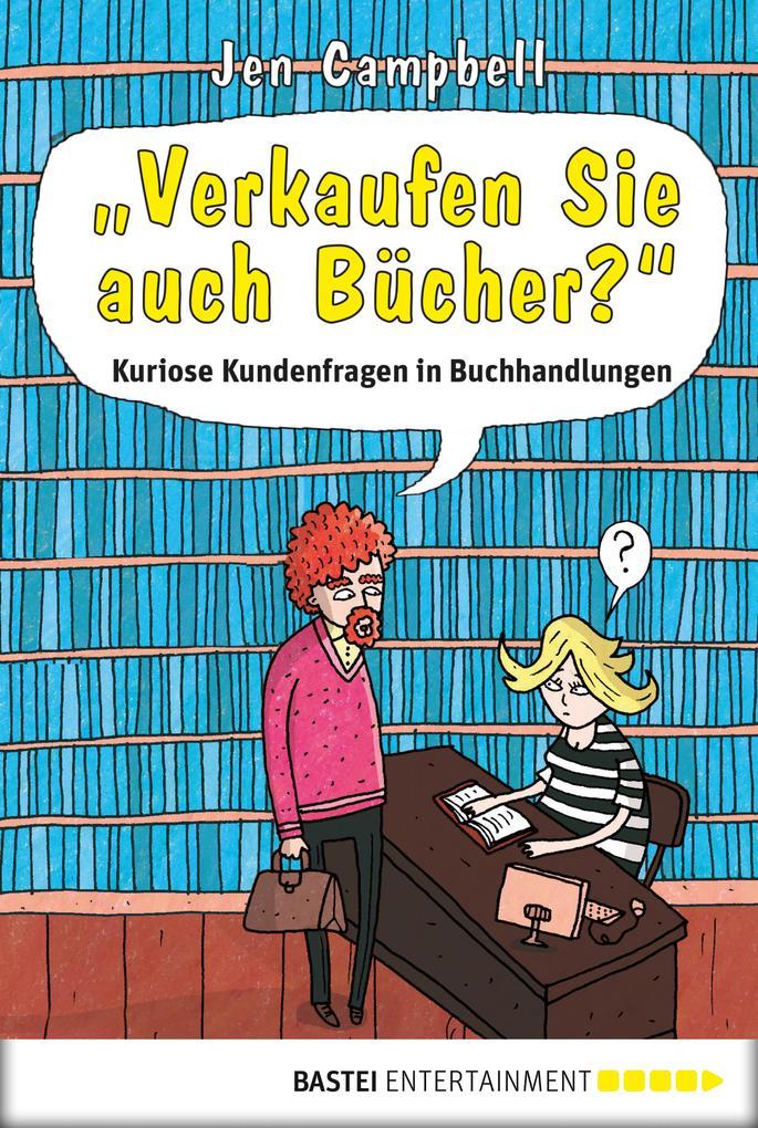 Verkaufen Sie auch Bücher?