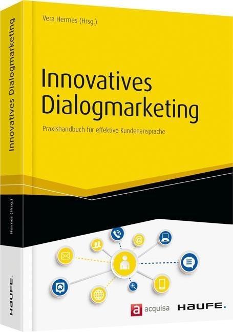 Innovatives Dialogmarketing als Buch von Vera H...