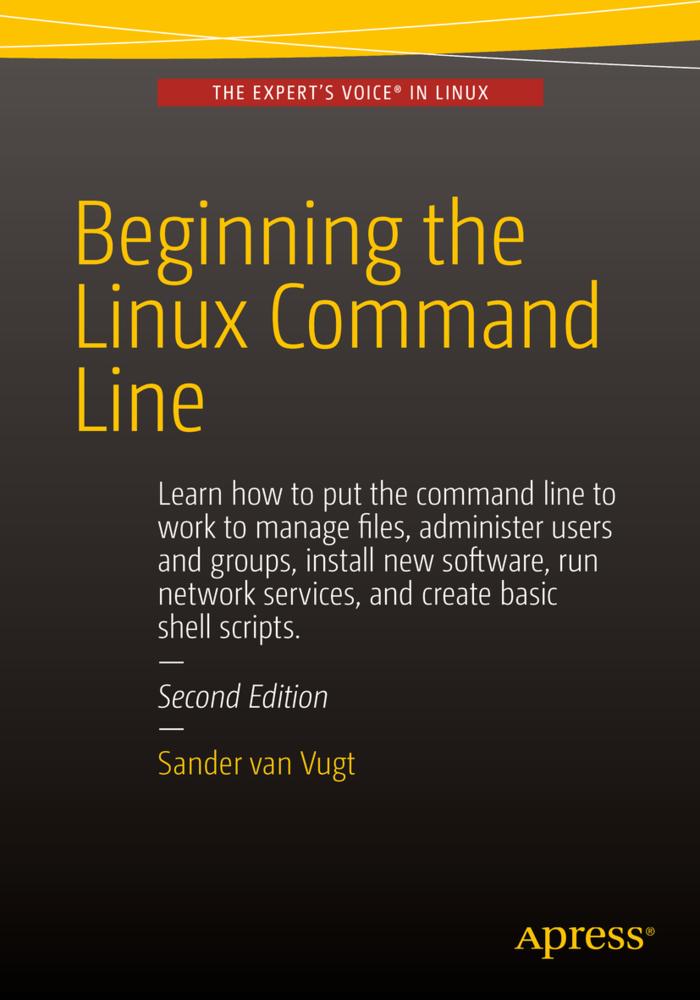 Beginning the Linux Command Line als Buch von S...