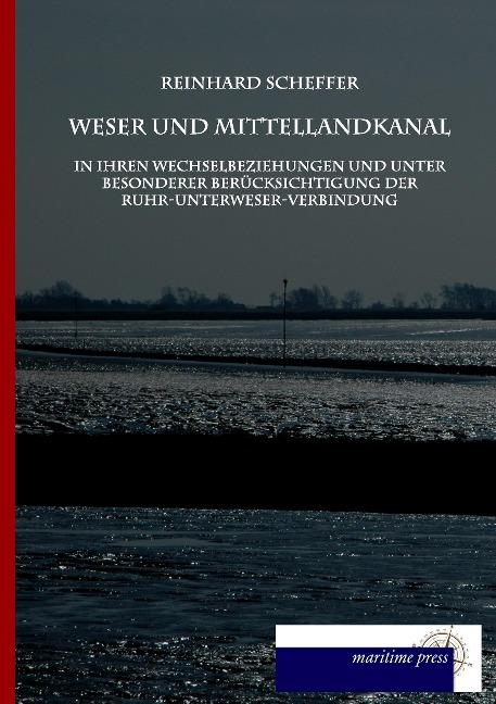 Weser und Mittellandkanal in ihren Wechselbezie...