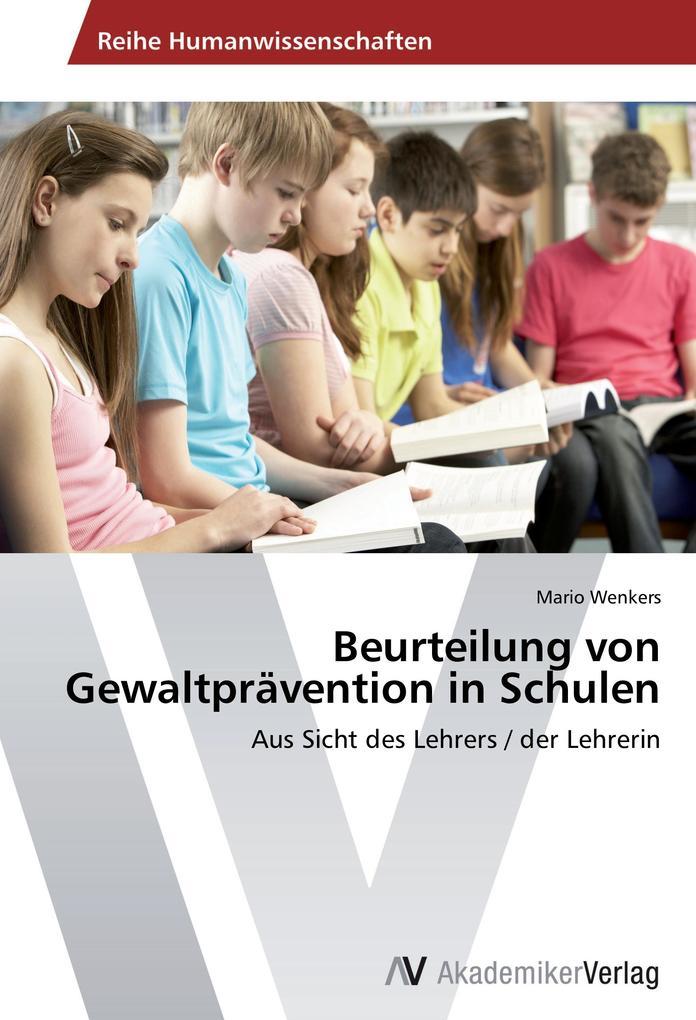 Beurteilung von Gewaltprävention in Schulen als...