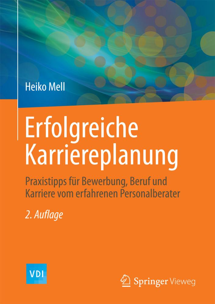 Erfolgreiche Karriereplanung als Buch von Heiko...