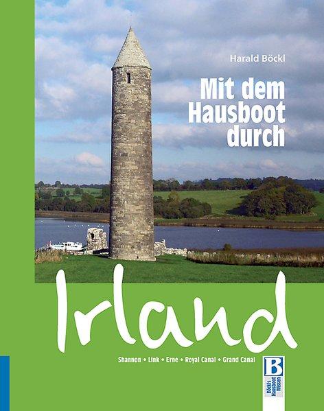 Mit dem Hausboot durch Irland als Buch von Hara...