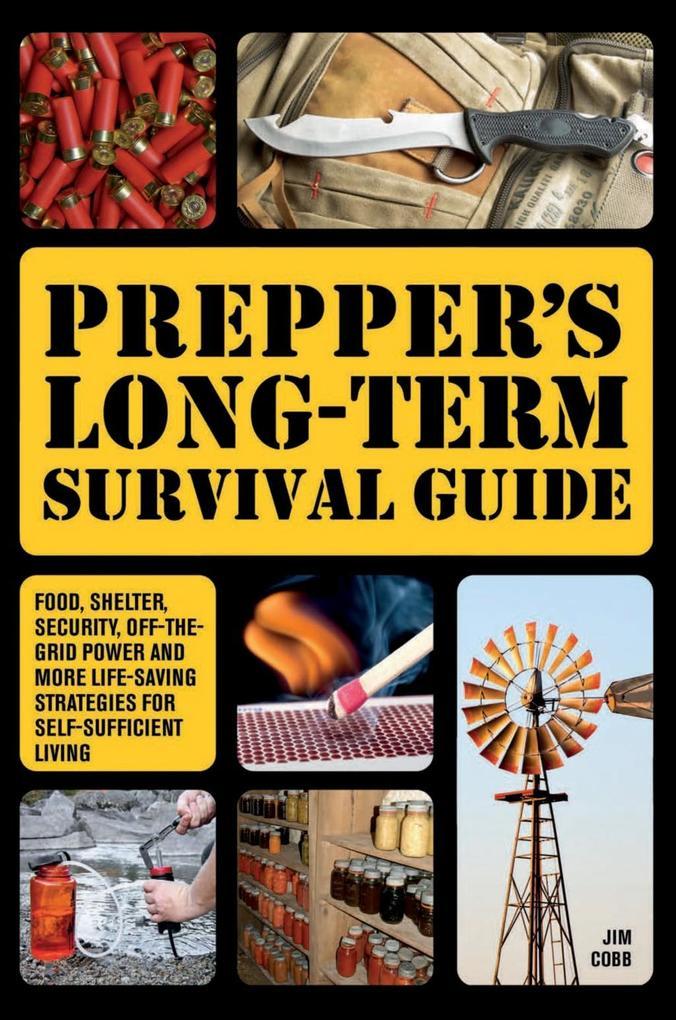 Prepper´s Long-Term Survival Guide als eBook Do...