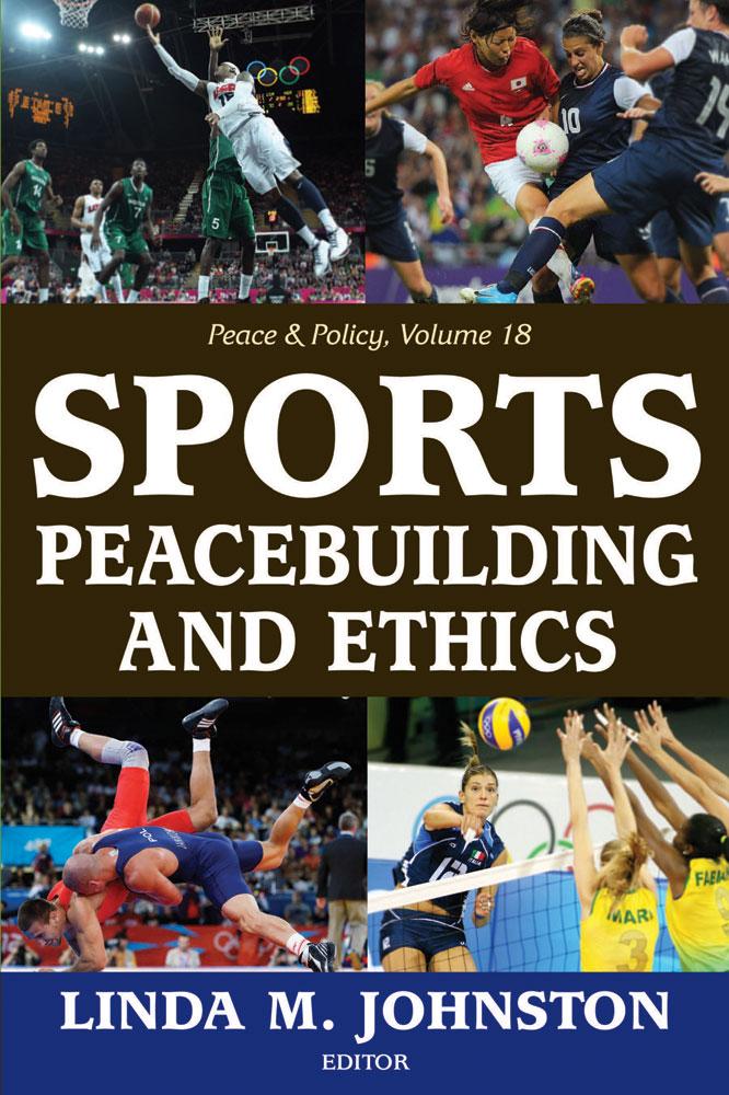 Sports, Peacebuilding and Ethics als eBook Down...