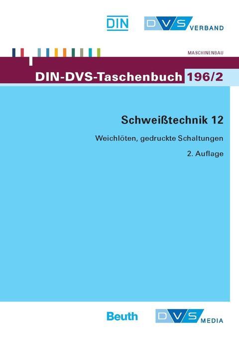Schweisstechnik 12 als Buch von