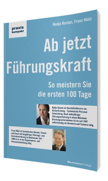 Ab jetzt Führungskraft als Buch von Nadja Rasla...
