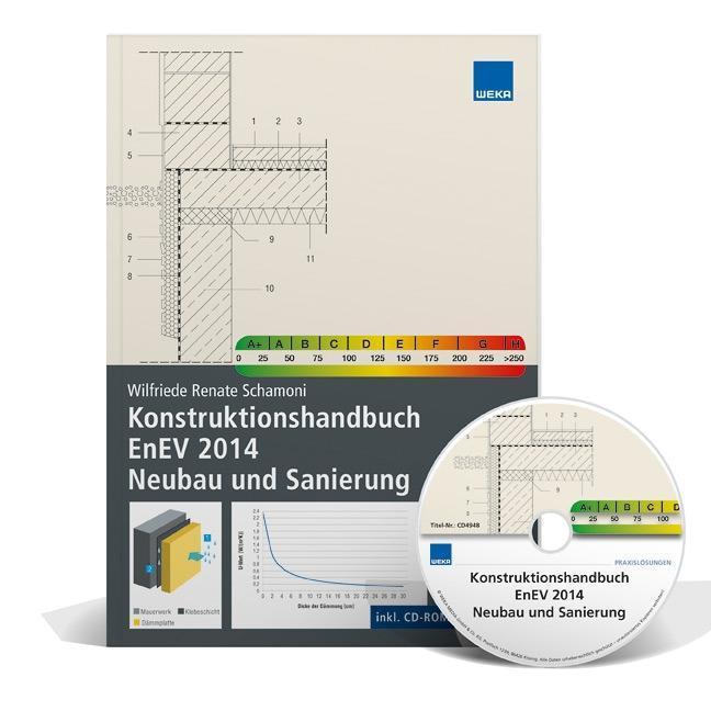 Konstruktionshandbuch EnEV 2014 Neubau und Sani...
