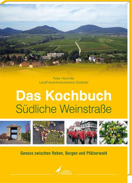 Das Kochbuch Südliche Weinstraße als Buch von P...