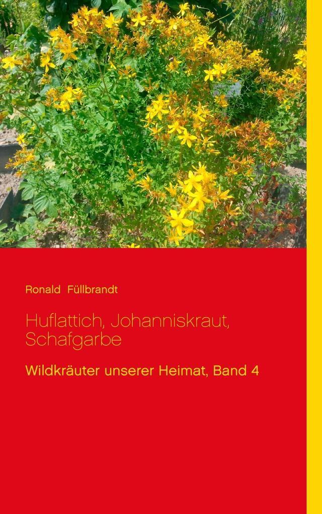 Huflattich, Johanniskraut, Schafgarbe als eBook...