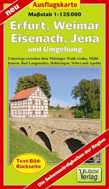 Erfurt, Weimar, Eisenach, Jena und Umgebung 1 :...