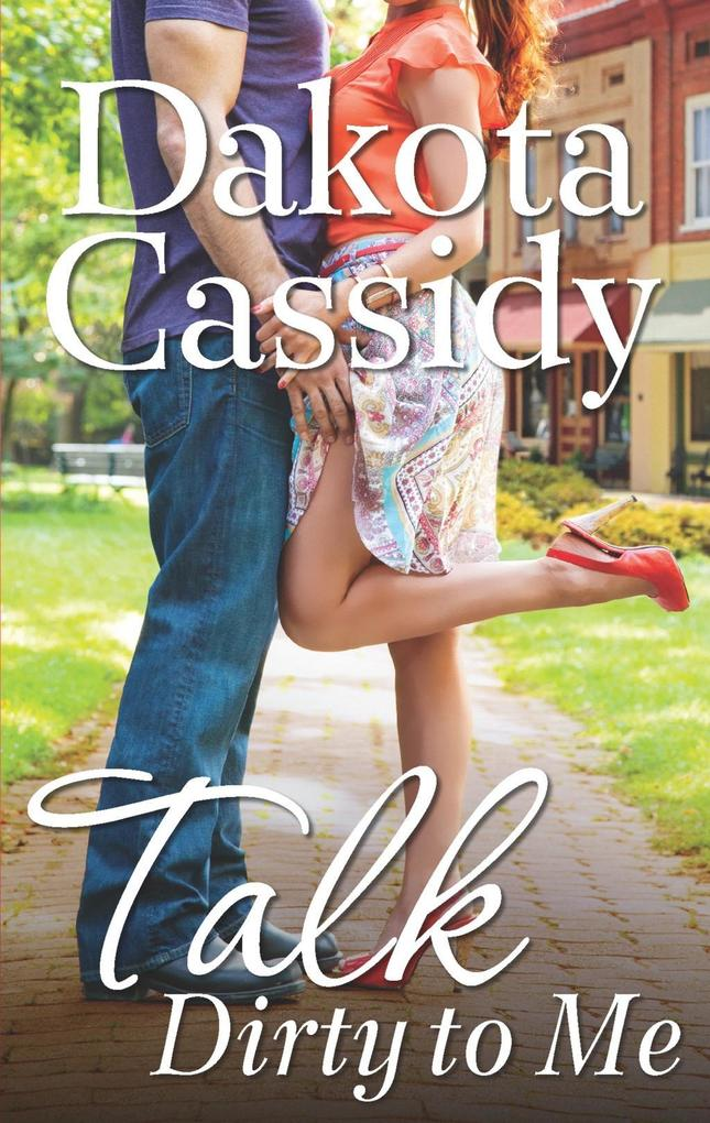 Talk Dirty to Me (A Plum Orchard novel, Book 2)...