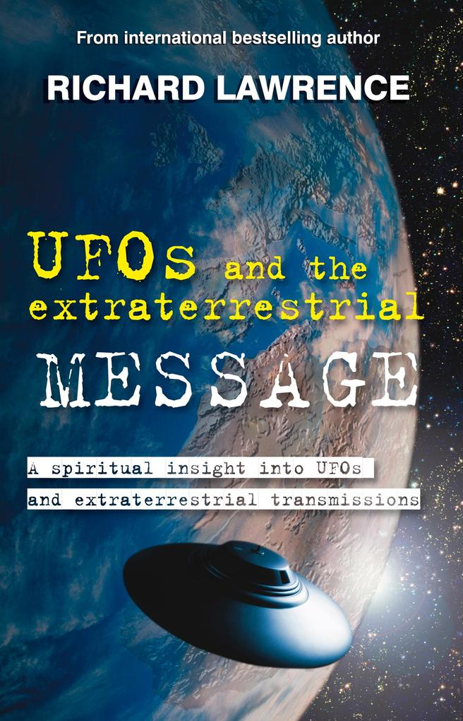 UFOs and the Extraterrestrial Message als eBook...