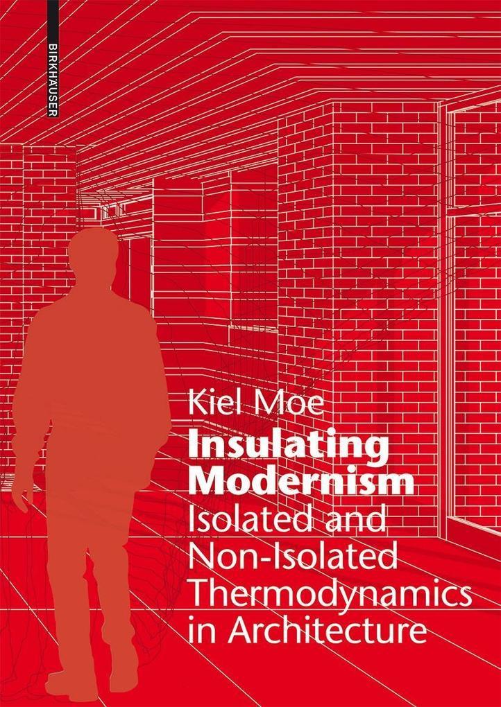 Insulating Modernism als eBook Download von Kie...