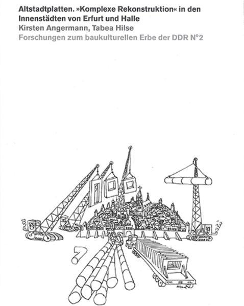Altstadtplatten. »Komplexe Rekonstruktion« in d...