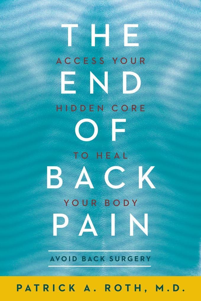 The End of Back Pain als eBook Download von Pat...