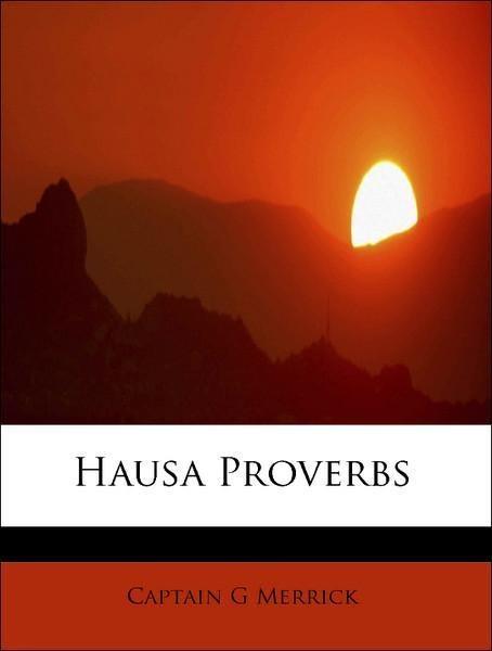 Hausa Proverbs als Taschenbuch von Captain G Me...