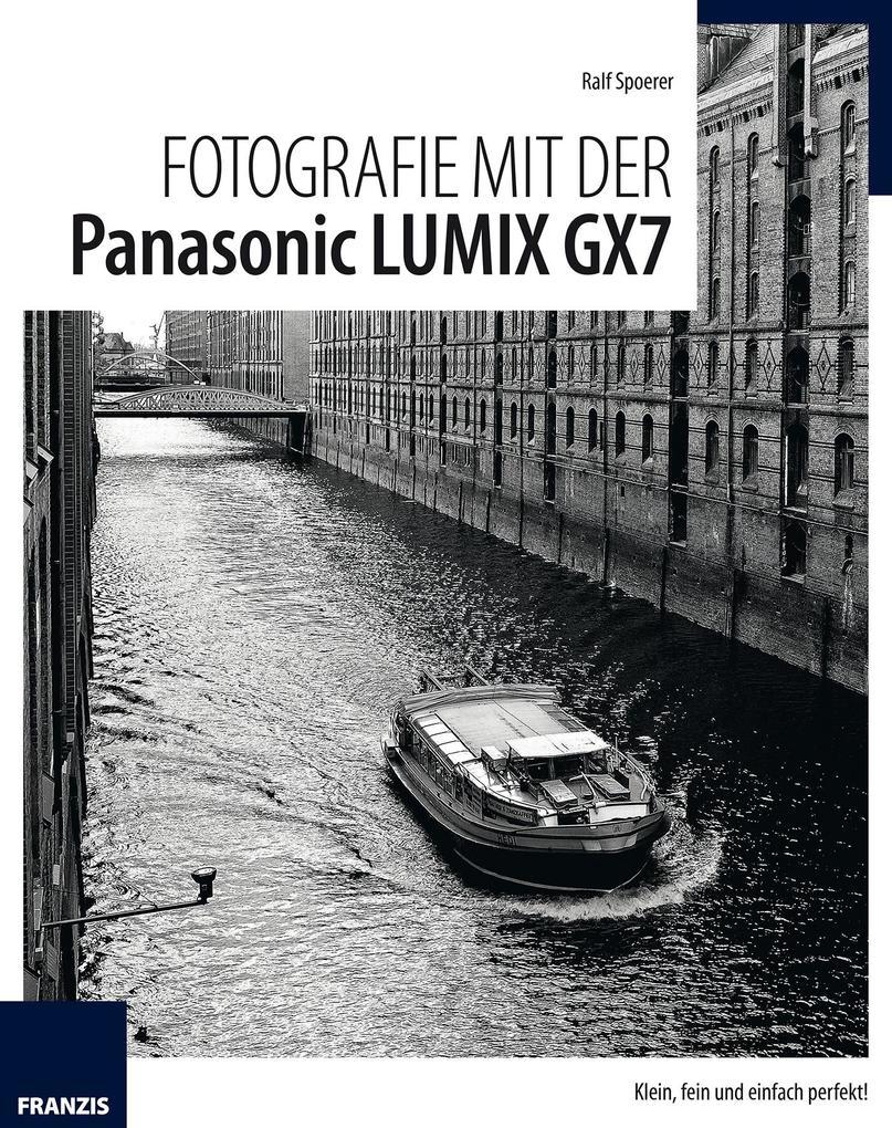 Fotografie mit der Panasonic Lumix GX7 als eBoo...