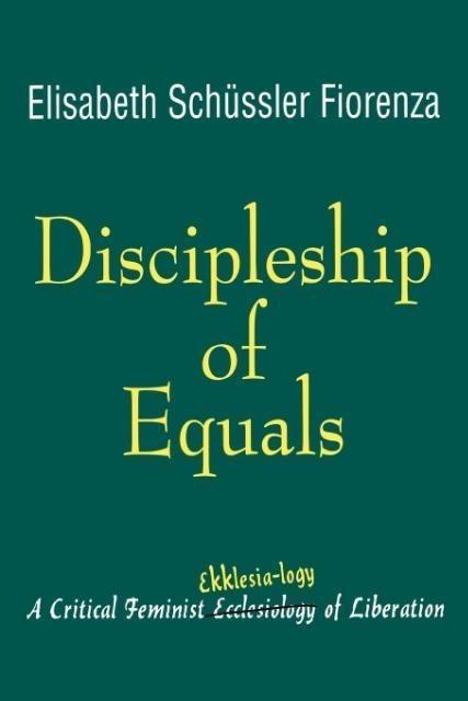 Discipleship of Equals als Taschenbuch von Elis...