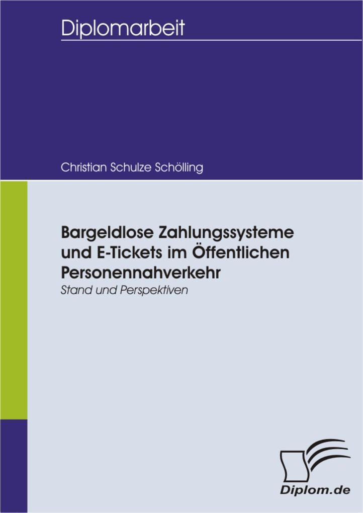 Bargeldlose Zahlungssysteme und E-Tickets im Öf...