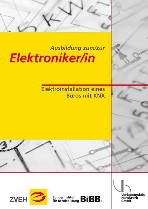 Ausbildung zum/zur Elektroniker/in Bd. 2 - Elek...