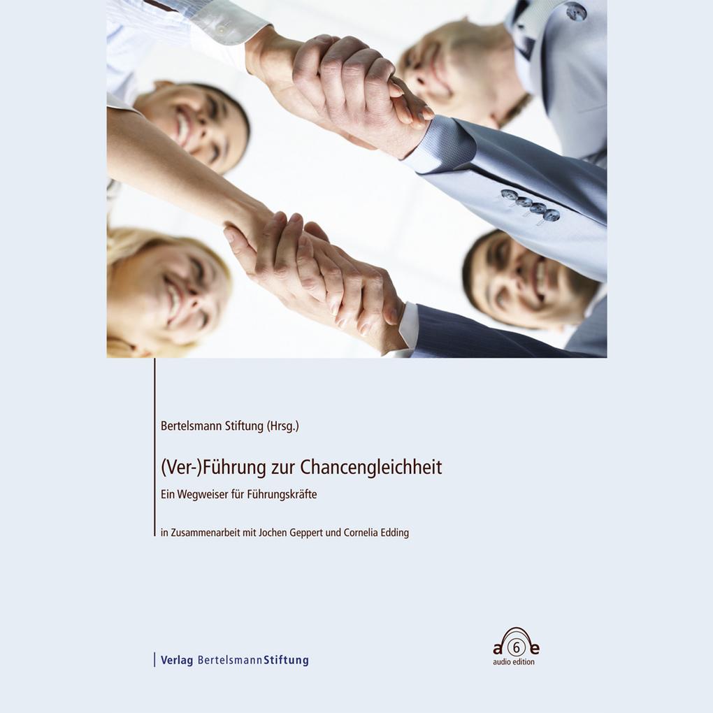 (Ver-)Führung zur Chancengleichheit als Hörbuch...