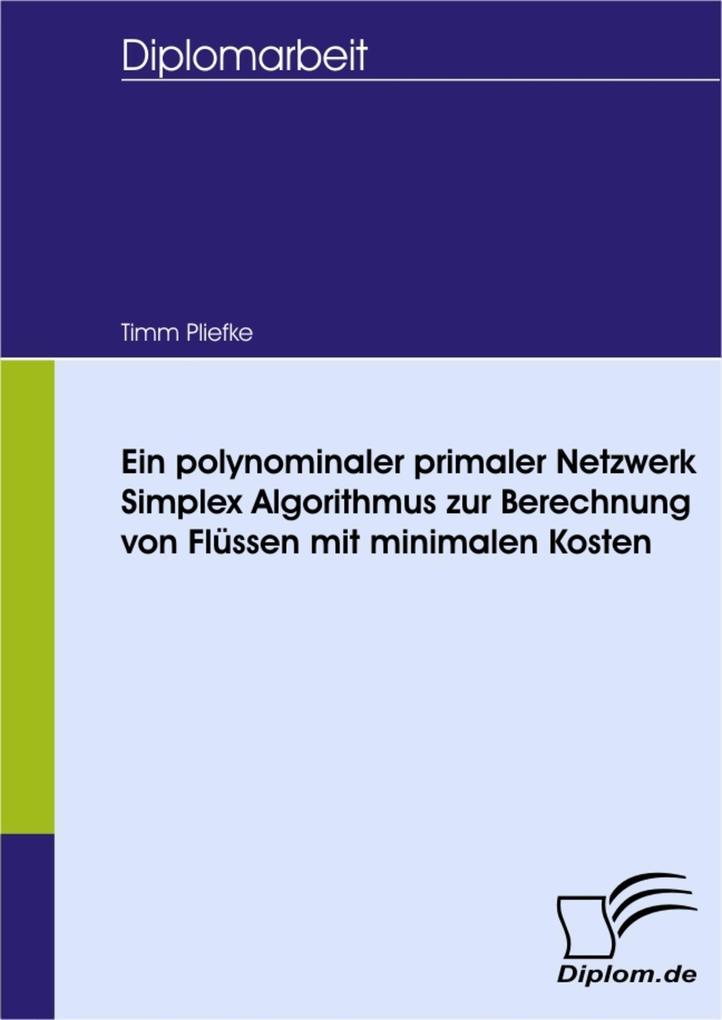 Ein polynominaler primaler Netzwerk Simplex Alg...