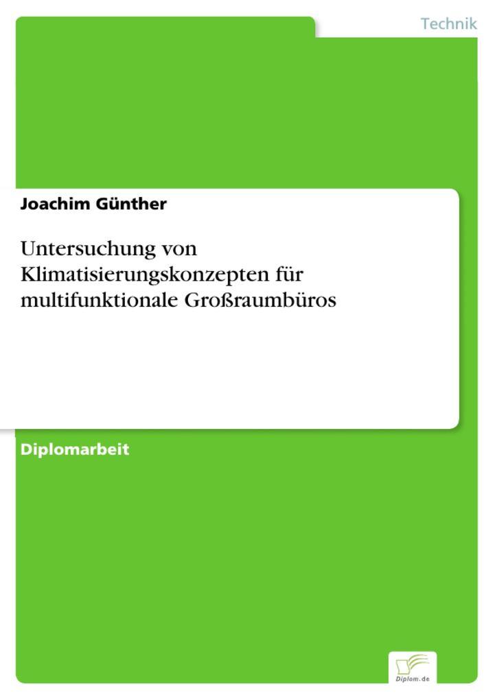 Untersuchung von Klimatisierungskonzepten für m...