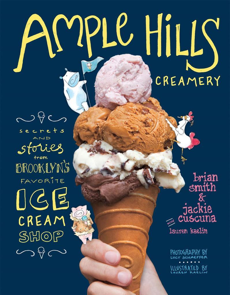 Ample Hills Creamery als eBook Download von Bri...