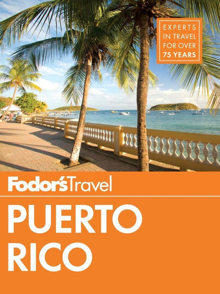 Fodor´s Puerto Rico als eBook Download von Fodo...