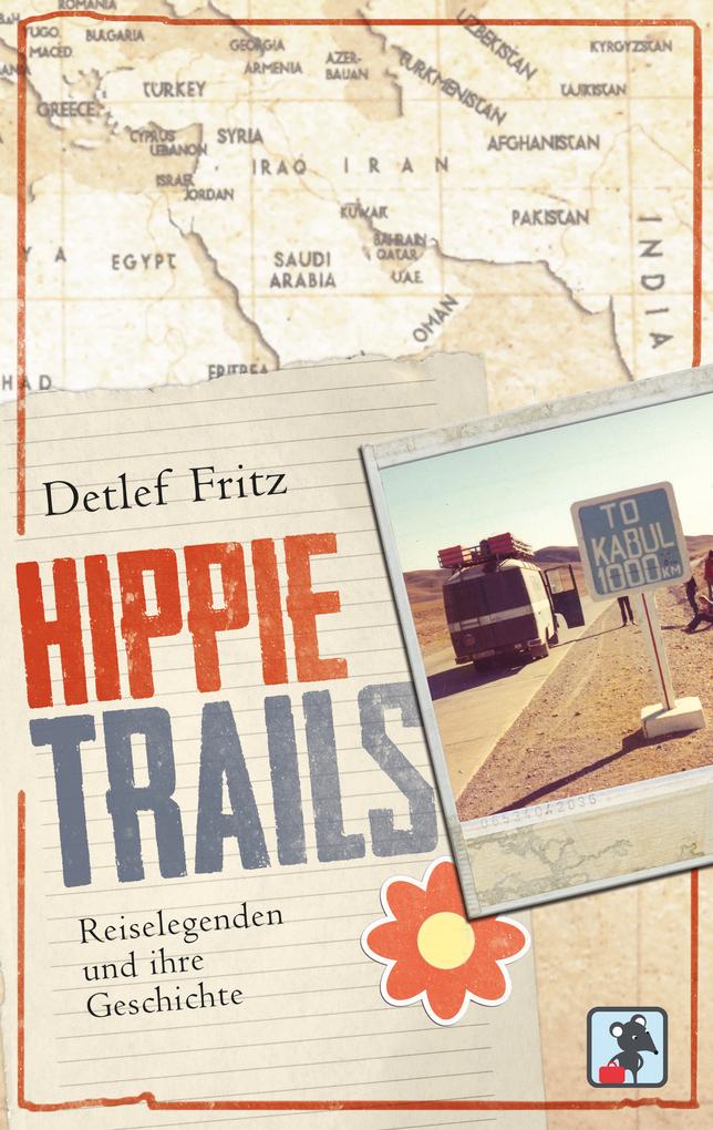 Hippie Trails als eBook Download von Detlef Fritz