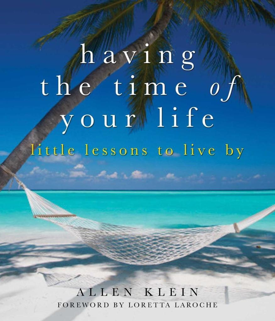 Having the Time of Your Life als eBook Download...