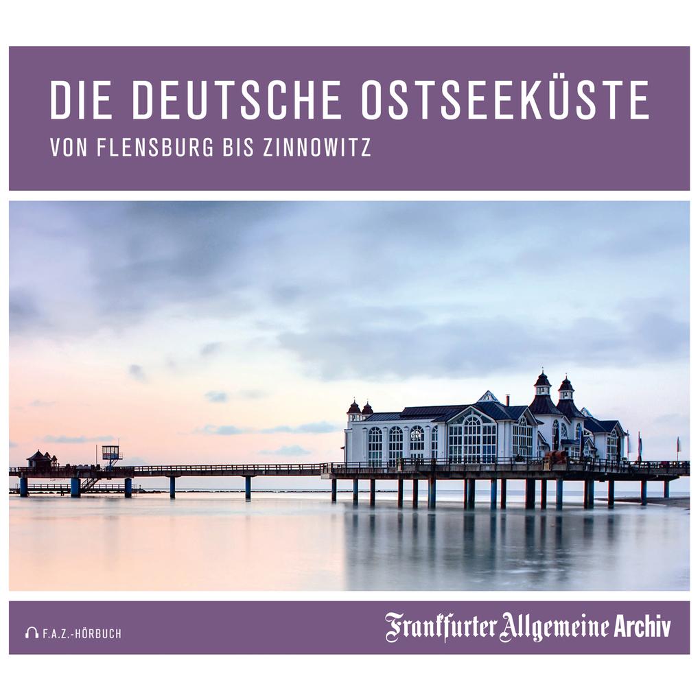 Die deutsche Ostseeküste als Hörbuch Download von