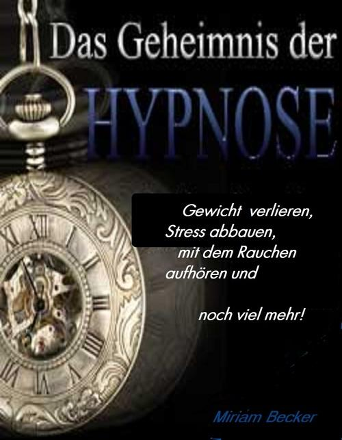Das Geheimnis der Hypnose als eBook Download vo...