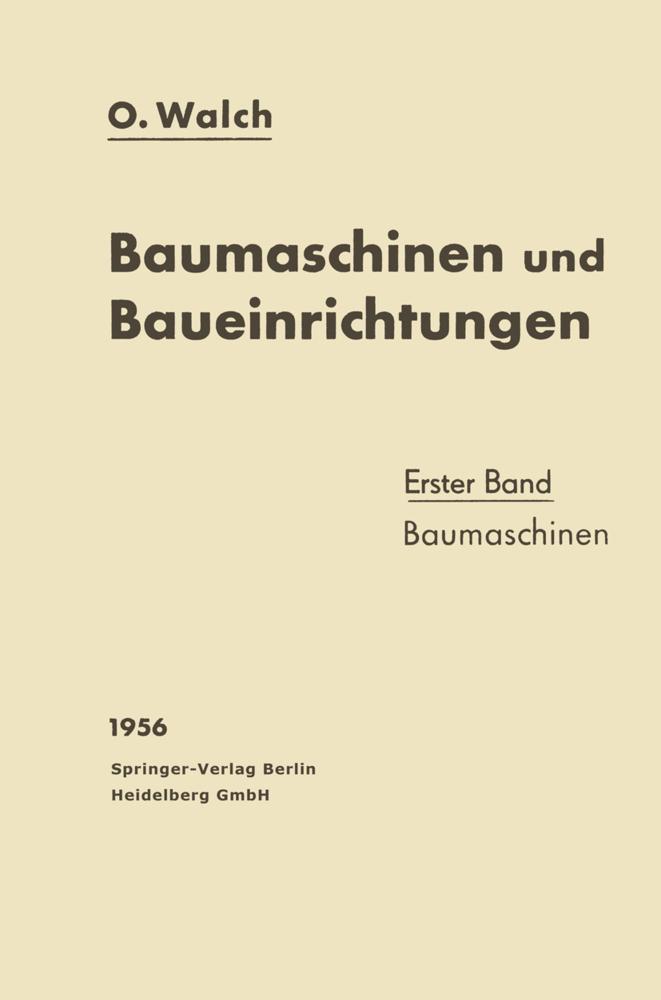 Baumaschinen und Baueinrichtungen als Buch von ...