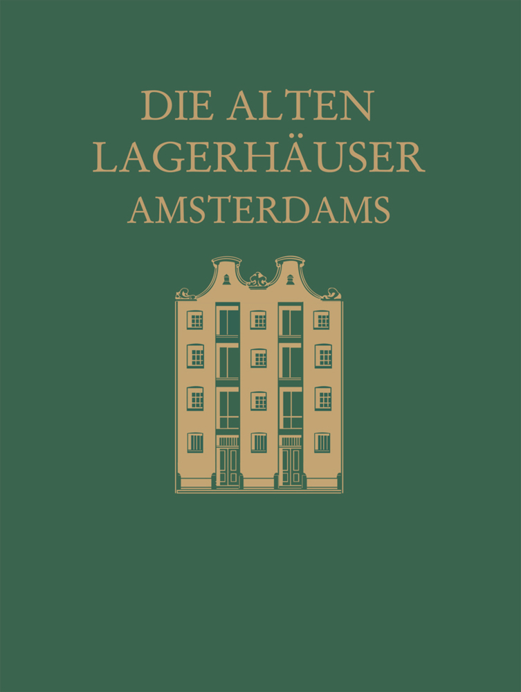 Die alten Lagerhäuser Amsterdams als Buch von M...