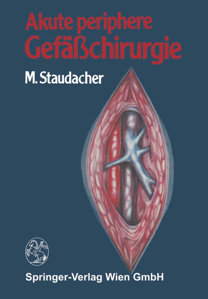 Akute periphere Gefäßchirurgie als Buch von M. ...