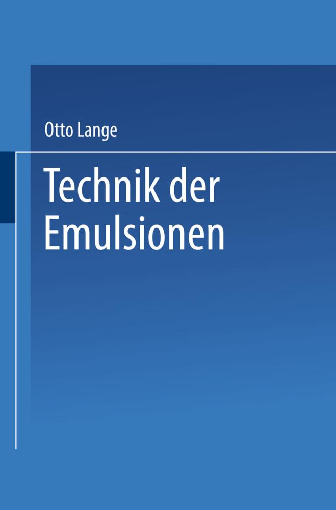 Technik der Emulsionen als Buch von Otto Lange