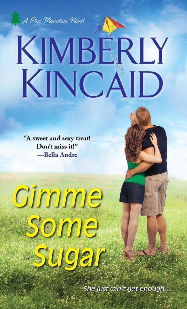 Gimme Some Sugar als eBook Download von Kimberl...