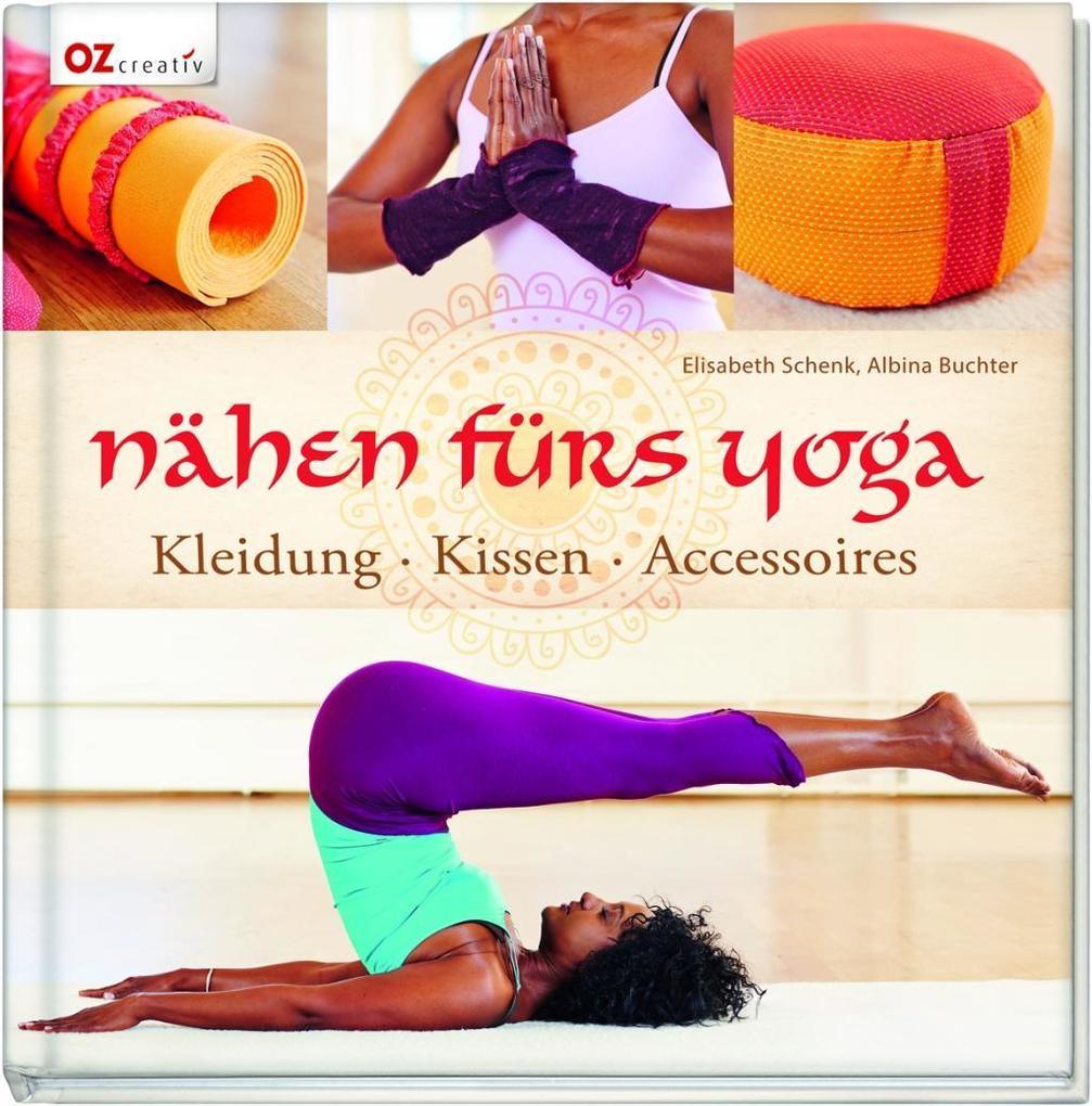 Nähen fürs Yoga als Buch von Elisabeth Schenk, ...