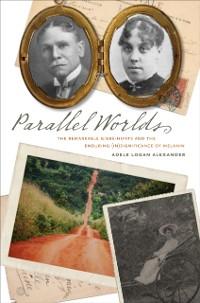 Parallel Worlds als eBook Download von Adele Lo...