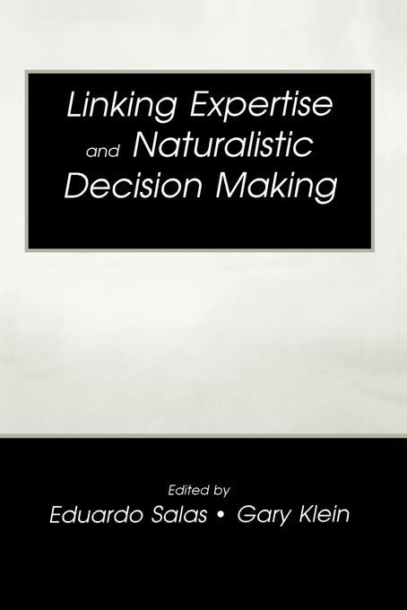 Linking Expertise and Naturalistic Decision Mak...