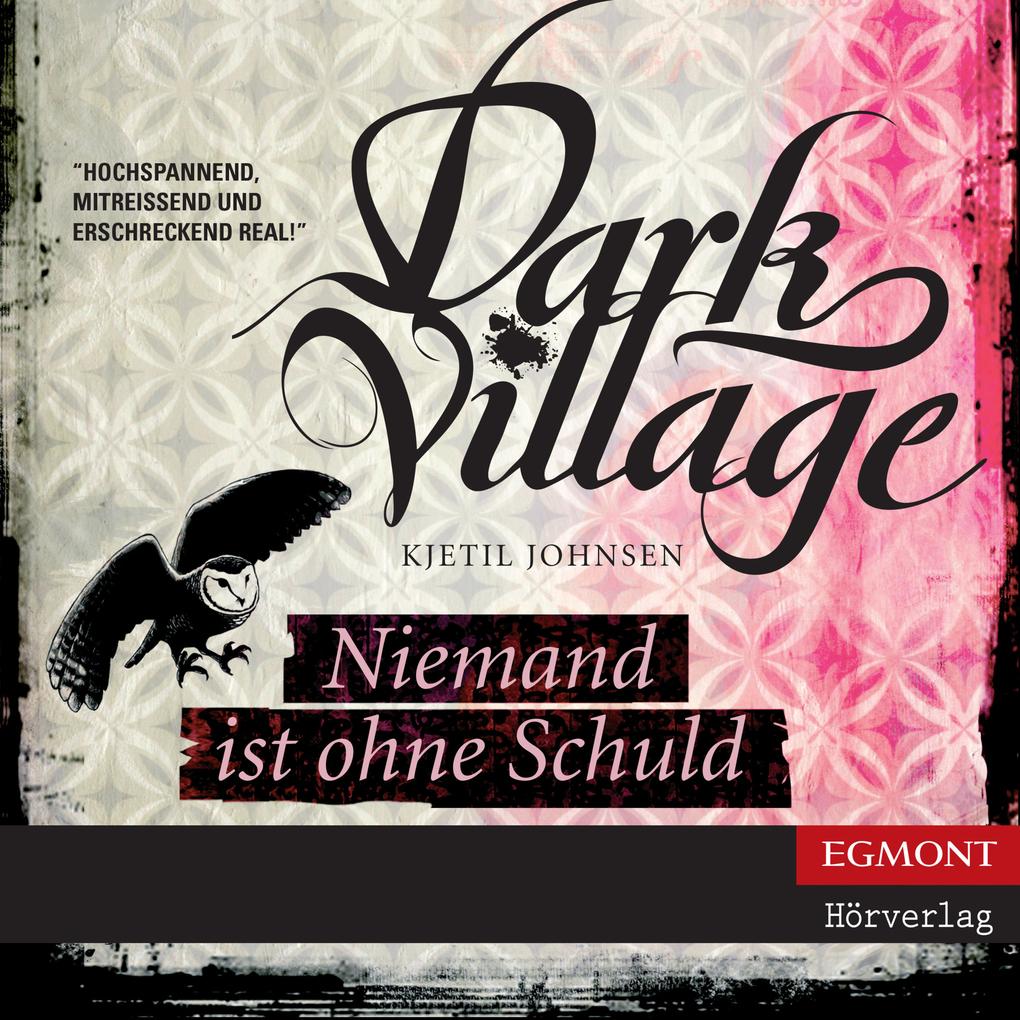 Dark Village, Folge 3: Niemand ist ohne Schuld ...