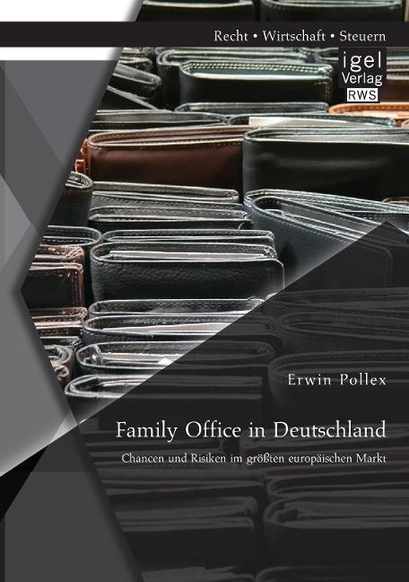 Family Office in Deutschland: Chancen und Risik...