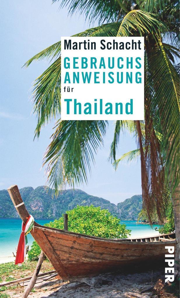 Gebrauchsanweisung für Thailand als Taschenbuch...
